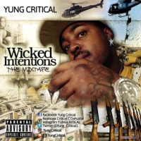 [New Artist] Yung Critical - Wicked Intentions | @Yung_Critical1