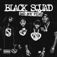 "New Mixtape: The Black Squad - ""Bad Boy Files"" 