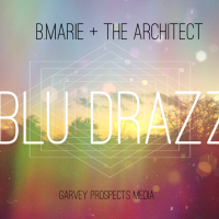 "#Relevant: B.Marie (@TheBMarie) - ""Blu Drazz"""