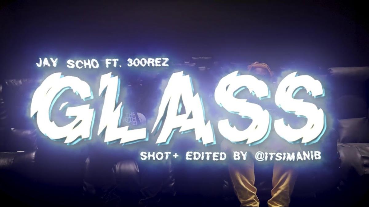 JAYSCHO - Glass @JayScho