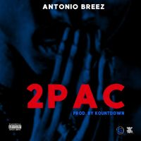 "#Relevant: Antonio Breez (@AntonioBreez) - ""2Pac"" (Video)"