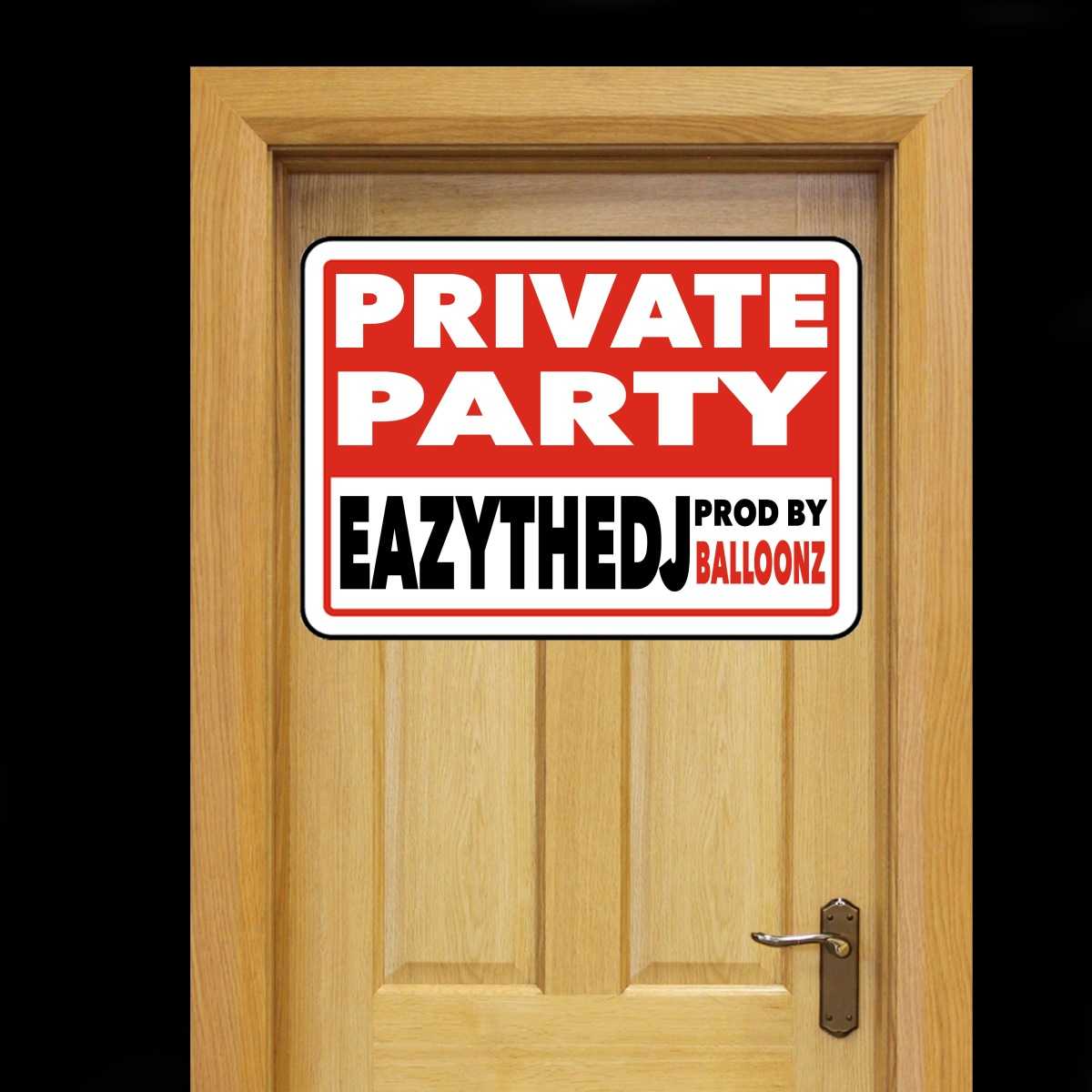 Private Party - EazyTheDJ (Audio)