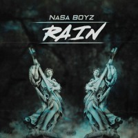 "New Video: Nasa Boyz - ""Rain"" 