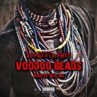 [Single] El Figi feat. Lil Fritz - Voodoo Beads @Whoisnoface @itslilfritz
