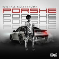 "New Music: Blue Face Bally Ft. Gunna - ""Porshe"" 