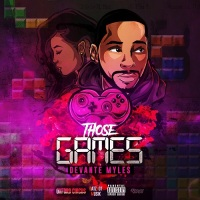 DeVante Myles Tells No Lies With Rythm & Rap Track Those Games @DeVanteMyles