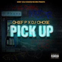 "New Video: Chief P Ft. DJ Chose - ""Pick Up"" 