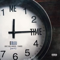 "New Music: E Bleu Ft. 24Hrs & Eric Bellinger - ""Me Time"" (Remix) 