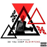 #Relevant: Kia Rap Princess aka KRP (@IAmKiaRapPrincess) - Do You Keep Elevating