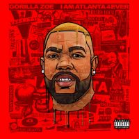 "New Music: Gorilla Zoe x Zaytoven - ""I Am Atlanta 4ever"" (Album Stream) 