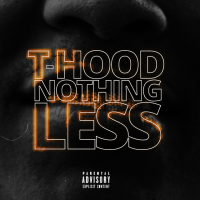 "It's Lit: @TheRealThood ""Nothing Less"" Prod. by @CassiusJay07"