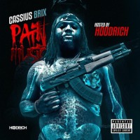 "New Album: Cassius Brix - ""Pain Music"" 