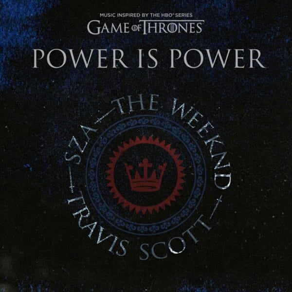 the-weeknd-sza-travis-scott-power-is-power-cover