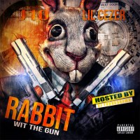 "New Mixtape: Lil Cezer & J10 - ""Rabbit Wit The Gun"" 