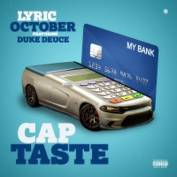 Cap Taste - @lyricoctober x @dukedeuce (Audio)
