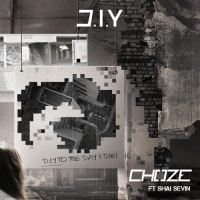 "#Relevant: Choze (@ChozeOfficial) ft. Shai Sevin - ""D.I.Y"""