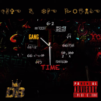 "Dave B. The Prince (@DaveBTP) – ""Gang Time"""