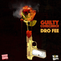 Guilty Conscience - Dro Fee | (Tape)