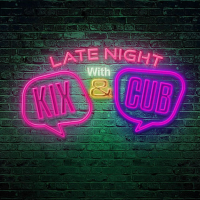 @CubCapulet and @SuperKixParty drop off new fire 'Late Night with Kix & Cub'