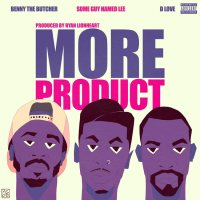 "New Video: Some Guy Named Lee Ft. Benny The Butcher & D Love - ""More Product"" 