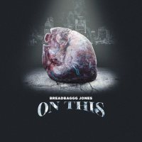 "New Video: Breadbaggg Jones - ""On This"" 