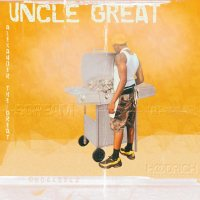 "New Mixtape: Alexander The Great - ""Uncle Great"" (Hosted By DJ Scream) 