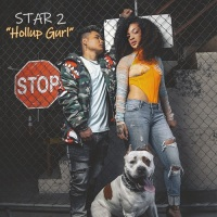 "[New] Star 2 Releases New Single ""Hollup Gurl"" @Star2Official"