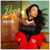 "Drea Dominique - ""Waiting"" Ft Inkmonstarr"