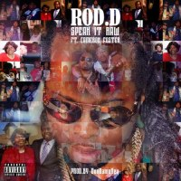 "New Video: Rod-D - ""Speak It Raw"" 